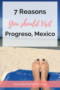7 Reasons you should visit Progreso, Mexico