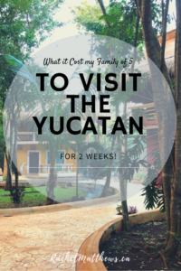 What it costs to travel the Yucatan - our family of 5 cost breakdown!  Find out our expenses for accomodation, flights, transportation, food, and activities!