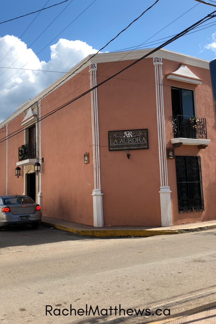 La Aurora Hotel Colonial in Valladolid, Mexico