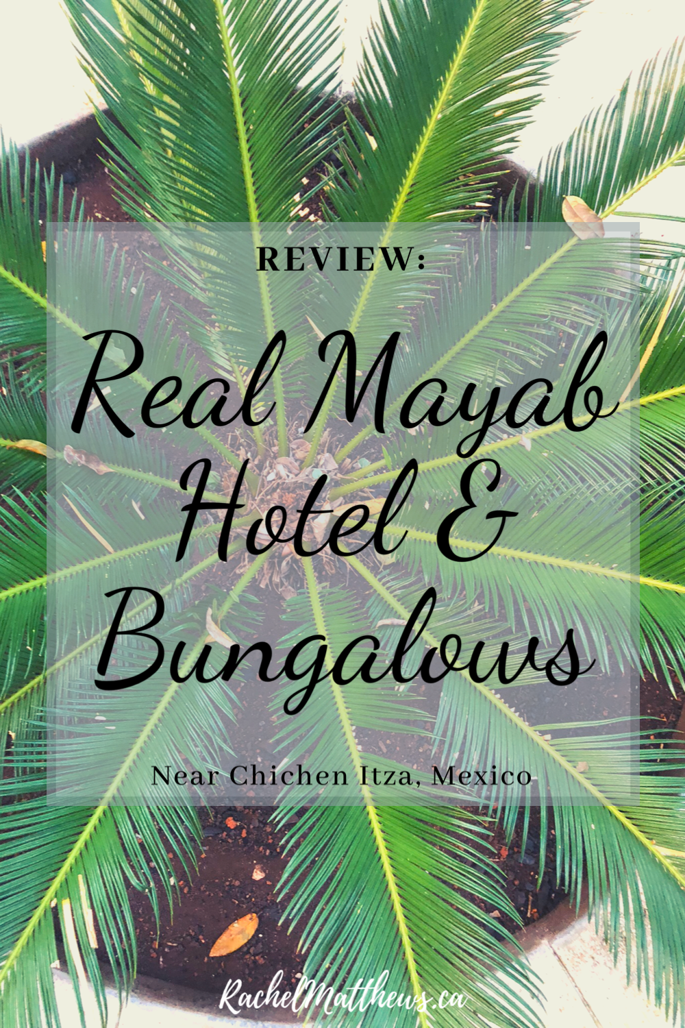My review of Real Mayab Hotel & Bungalows close to Chichen Itza, Mexico!