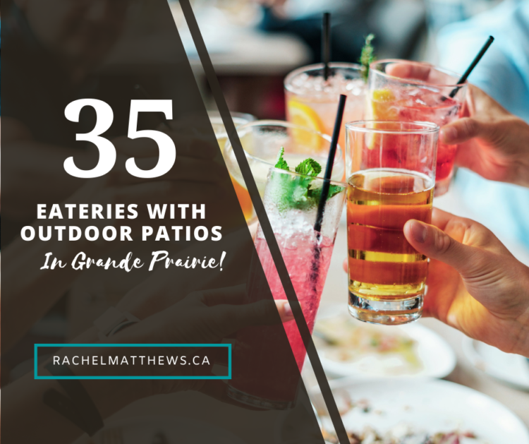 35 Eateries with outdoor patios in Grande Prairie