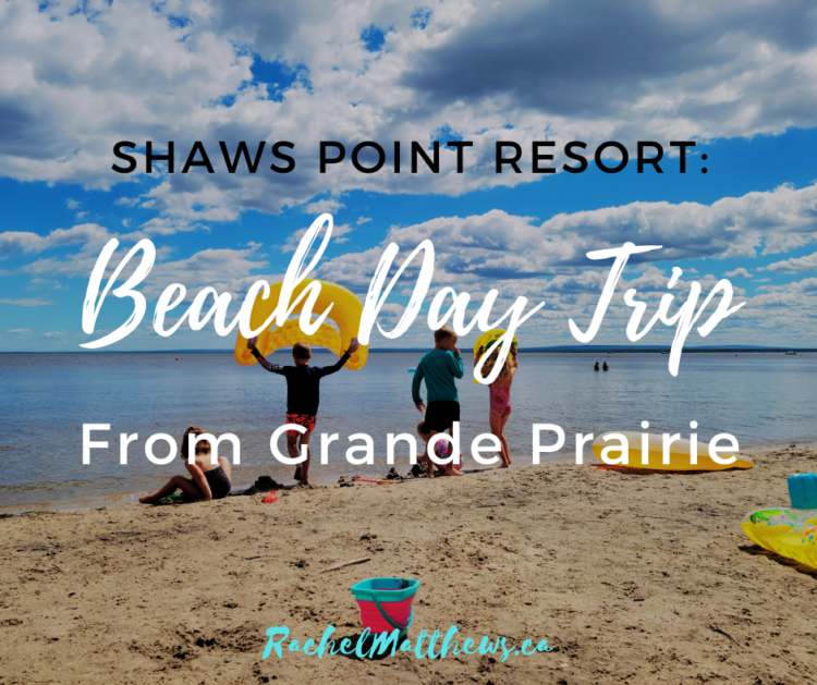 Shaws Point Resort: Beach trip from Grande Prairie